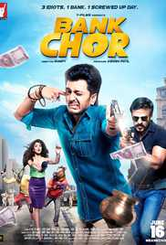 Bank Chor (2017) (DVD Rip) - New BollyWood Movies