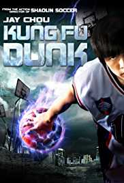 Kung Fu Dunk (2008) (BluRay) - Hollywood Movies Hindi Dubbed