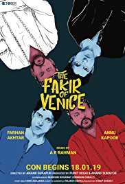 The Fakir Of Venice (2019) (HD Rip) - New BollyWood Movies