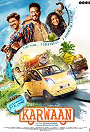 Karwaan (2018) (HD Rip) - New BollyWood Movies