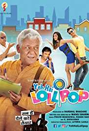 Yeh Hai Lollipop (2016) (HDTV Rip) - Bollywood Movies