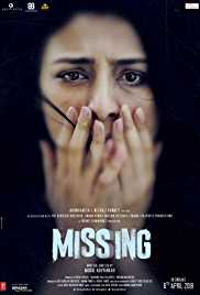 Missing (2018) (DVD Rip) - New BollyWood Movies