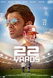 22 Yards (2019) (HDTV Rip) - New BollyWood Movies