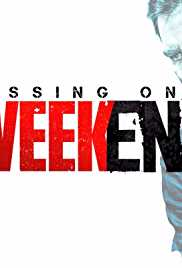 Missing on a Weekend (2016) (DVD Rip)