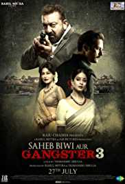 Saheb Biwi Aur Gangster 3 (2018) (WEB-HD Rip) - New BollyWood Movies