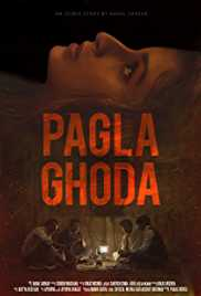 Pagla Ghoda (2017) (WEB Rip) - New BollyWood Movies
